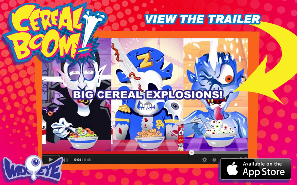 Download Wax Eye's new mobile game app - Cereal Boom!